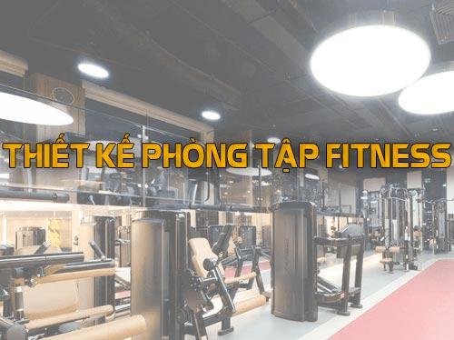 dich-vu-thiet-ke-phong-tap-fitness-gymdesign