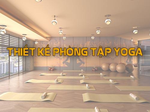 dich-vu-thiet-ke-phong-tap-yoga-gymdesign